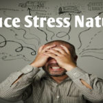 How To Reduce Stress? 6 Easy Tips To Beat Stress Naturally!