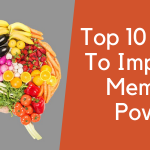 Top 10 Best Foods To Improve Memory Power Naturally