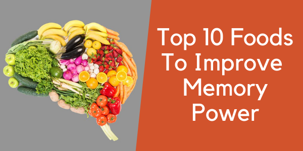 best foods to improve memory power