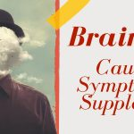 Brain Fog - Causes, Symptoms & Supplements