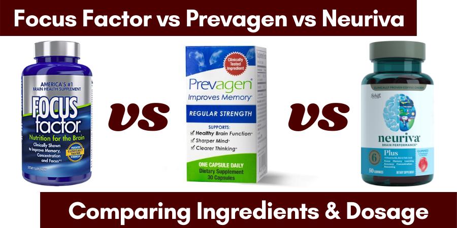 focus factor vs neuriva vs prevagen